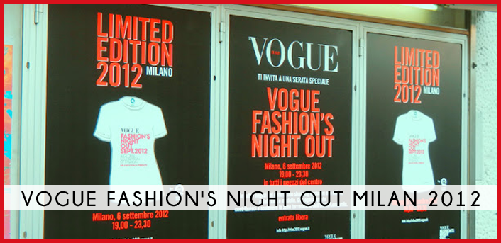 Vogue Fashion's Night Out Milan 06.09.12