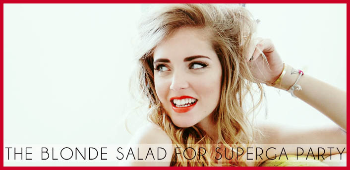 Party of The Blonde Salad for Superga in Rinascente