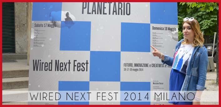 wired_next_Fest_2014_milano