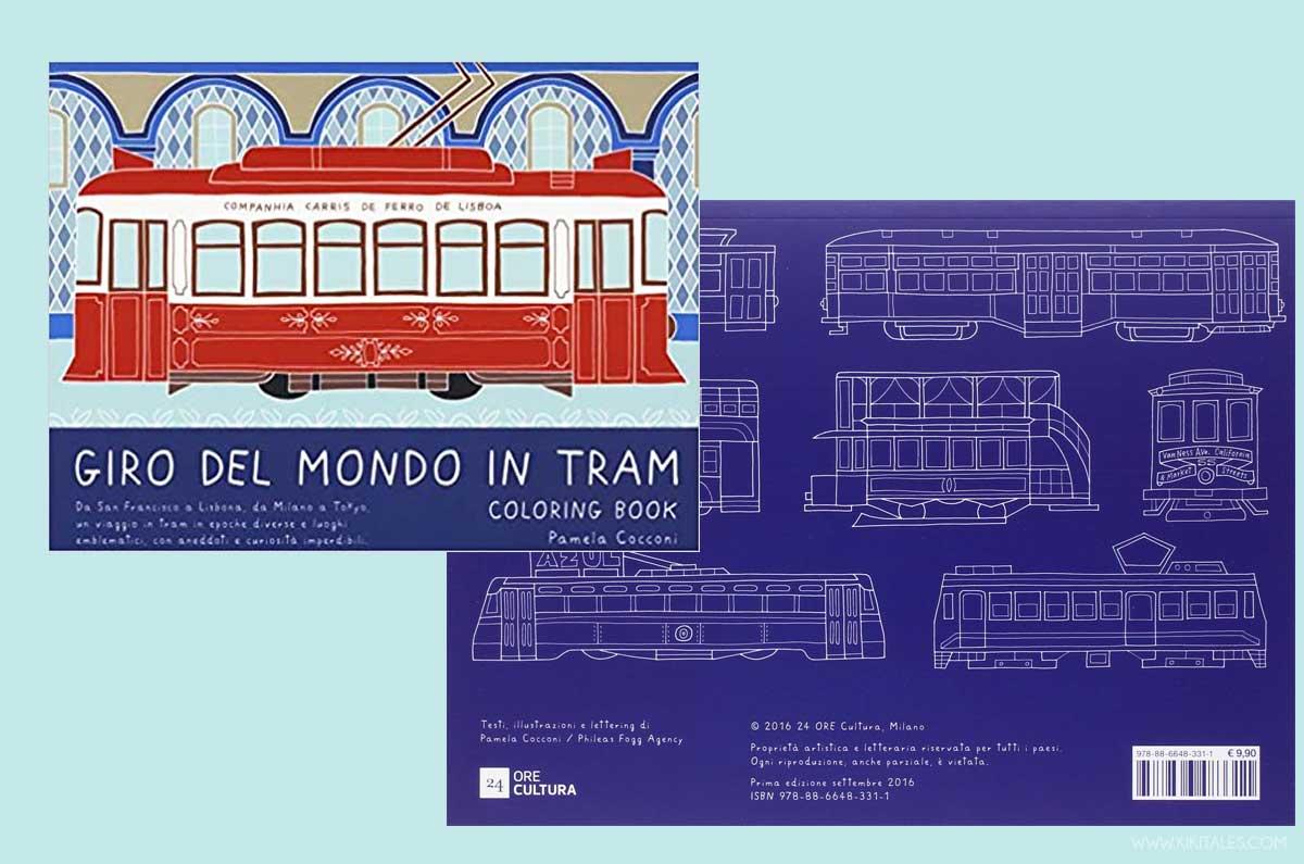 giro del mondo in tram un coloring book diverso dal solito